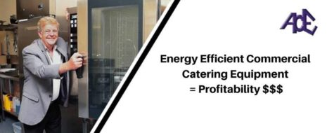 Commercial Catering Equipment Specialists 465x190 - Energy Efficient Commercial Catering Equipment = Profitability $$$